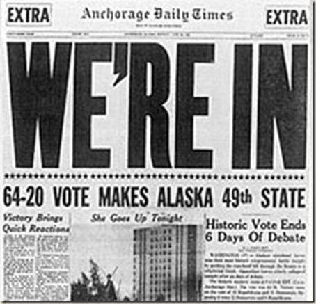 Alaska  Newspaper Headline | Alaska became the 49th US State on January 3rd, 1959.