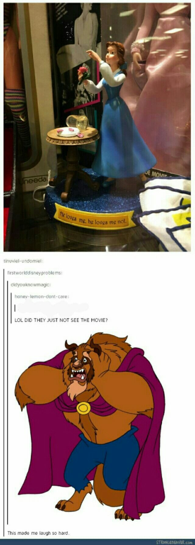 Yeah, that's not what Beauty and the Beast is about. Belle is so much more than that. I agree with the shock horror on the beast's face.