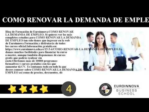 COMO RENOVAR LA DEMANDA DE EMPLEO - Blog de Formación de Euroinnova:    COMO RENOVAR LA DEMANDA DE EMPLEO. Si quieres ver los más completos estudios para COMO RENOVAR LA DEMANDA DE EMPLEO tan solo tienes que ingresar en la web de Euroinnova Formación y disfrutarás de todos los cursos oficial.    Información gratuita en: https://www.euroinnova.edu.es/15-5-6/COMO-RENOVAR-LA-DEMANDA-DE-EMPLEO.    Te damos muchas facilidades para financiar tu curso o master aunque también disponemos de cursos…
