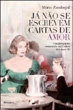 Já Não Se Escrevem Cartas de Amor  by Mário Zambujal #books #portuguese #romance