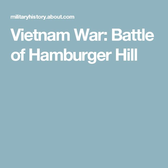 Vietnam War: Battle of Hamburger Hill
