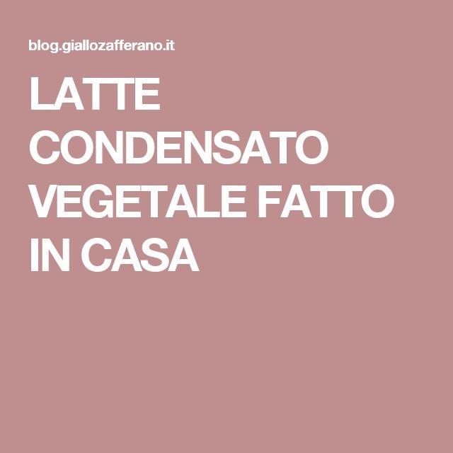 LATTE CONDENSATO VEGETALE FATTO IN CASA