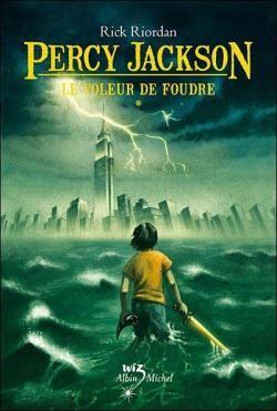 Percy Jackson, Tome 1 : Le Voleur de foudre par Rick Riordan