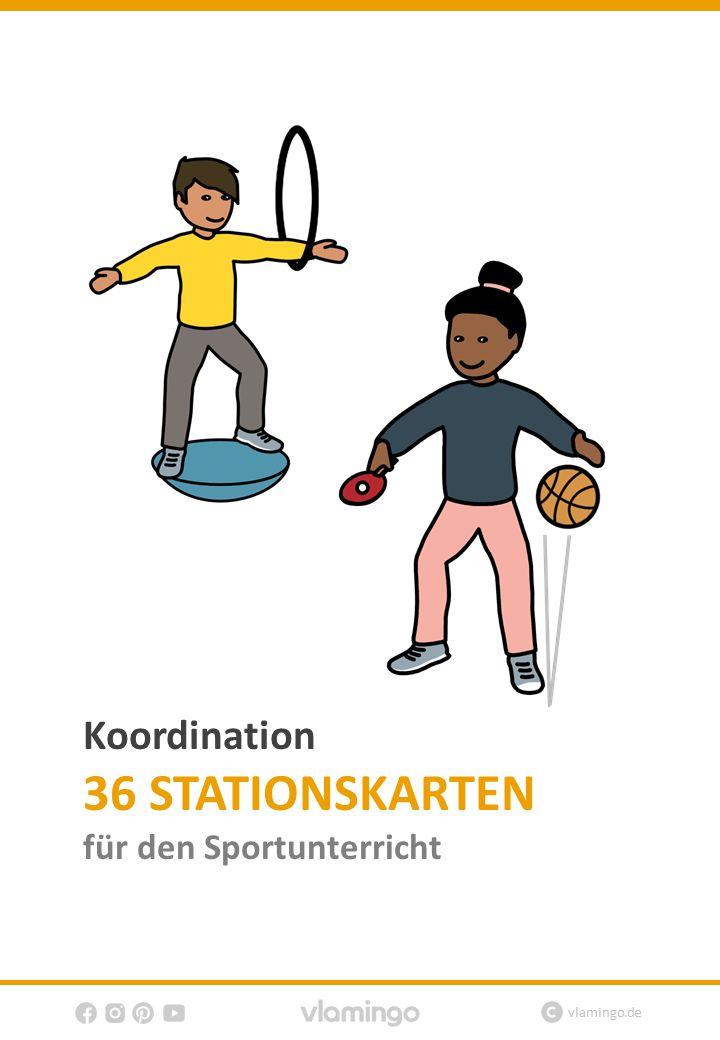 Koordination – 36 Übungen für den Sportunterricht – VLAMINGO – Sportunterricht in der Grundschule, Sekundarstufe & Oberstufe