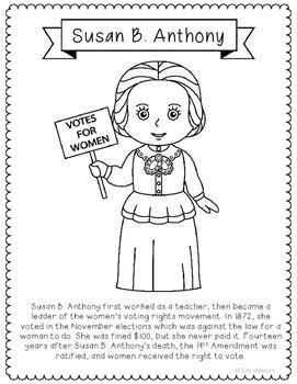 Susan B. Anthony Biography Coloring Page. This coloring page is a fun way to introduce the 19th Amendment, voting rights, and women's suffrage to your students. Makes a great addition to Women's History Month, too!