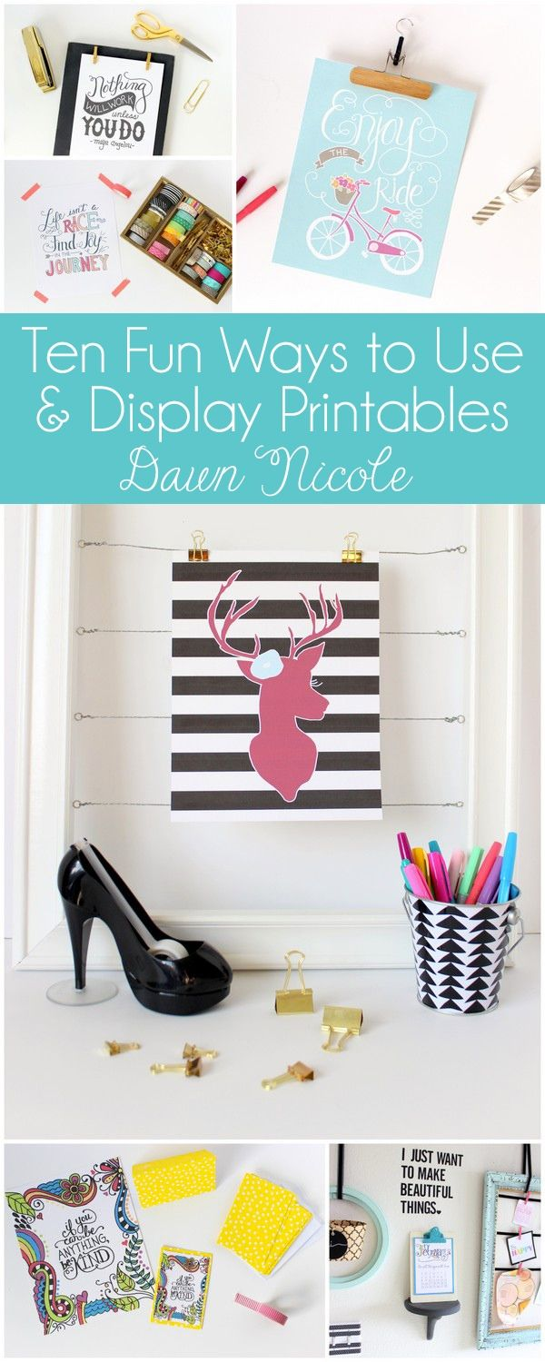 Ten Fun Ways to Use and Display Printables | bydawnnicole.com