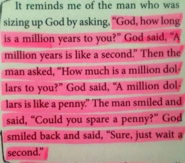What is a million years like to God? (joke)