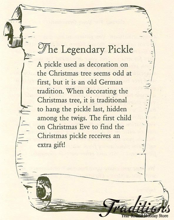 Ha!  The Christmas Pickle story! I had never heard of this until last week! In recognition of my German heritage I'll be starting this tradition this Christmas!