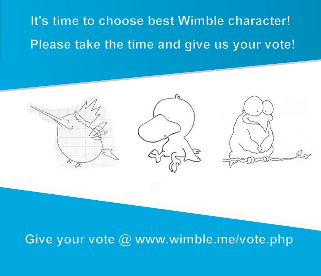 You have opportunity to choose what Wimble character looks like! Give us your #vote on www.wimble.me/vote.php #question #startup #poll #fun