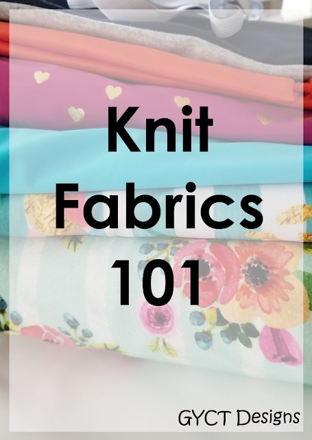 Knit fabrics 101:  Tips and Tricks to sewing with knits
