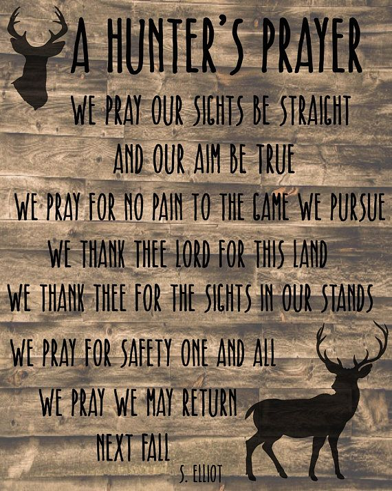 A Hunter S Prayer Digital Print 8x10 Etsy Girl Hunting Quotes Hunting Quotes Hunter S Prayer