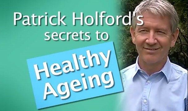 Patrick Holford – Secrets of Ageing : Ask the Expert : The Home Channel