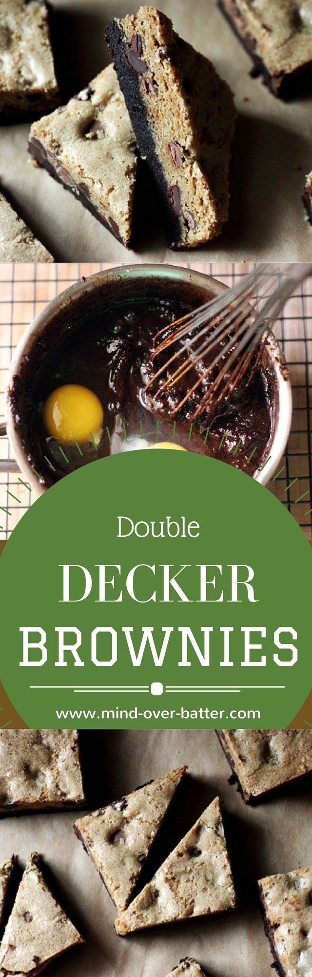 Double Decker Brownies! A moist fudgy brownie bottom layer and a buttery brown sugar top layer studded with semi-sweet chocolate chips. Trust. There is no better brownie! www.mind-over-batter.com