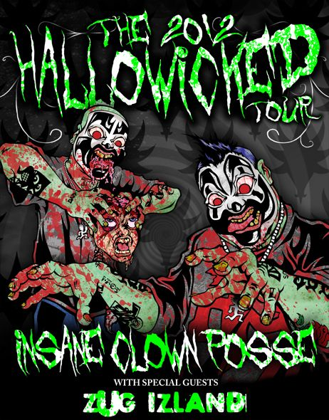 insane clown posse live | Insane Clown Posse presents the 2012 Hallowicked Tour! | Faygoluvers