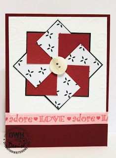 """OWH Stars and Stamps (Our OLD blog!): Tutorial - Pinwheel II..By popular demand! After seeing this card by our featured cardmaker, Denise, so many of you asked for a tutorial, we just had to bring you one! The dimensions of the other panels on this card are:Card base - A2 - 4-1/4 x 5-1/2"""" Background layer - 4 x 5-1/4""""....."""