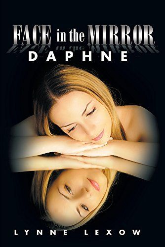 Face in the Mirror: Daphne by Lynne Lexow, Nearly killed the accused of murder.. will she discover the truth? http://www.amazon.com/dp/B00SHZ4JM0/ref=cm_sw_r_pi_dp_SmOZub1B809SW