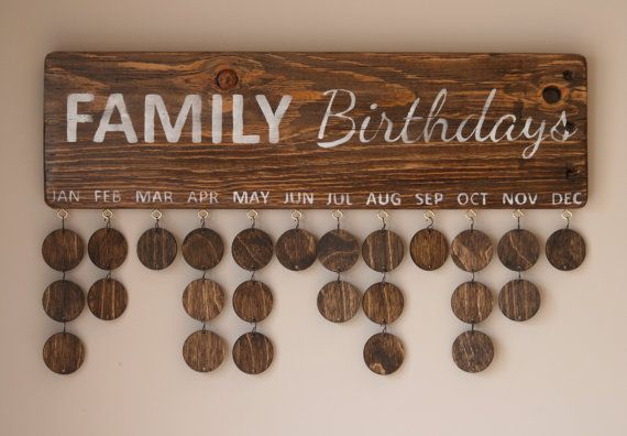 Are you looking for a unique way to keep track of all those birthdays? Try one of our new FAMILY Birthdays signs! You can add each member of