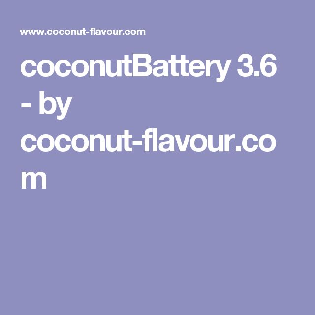 coconutBattery 3.6 - by coconut-flavour.com