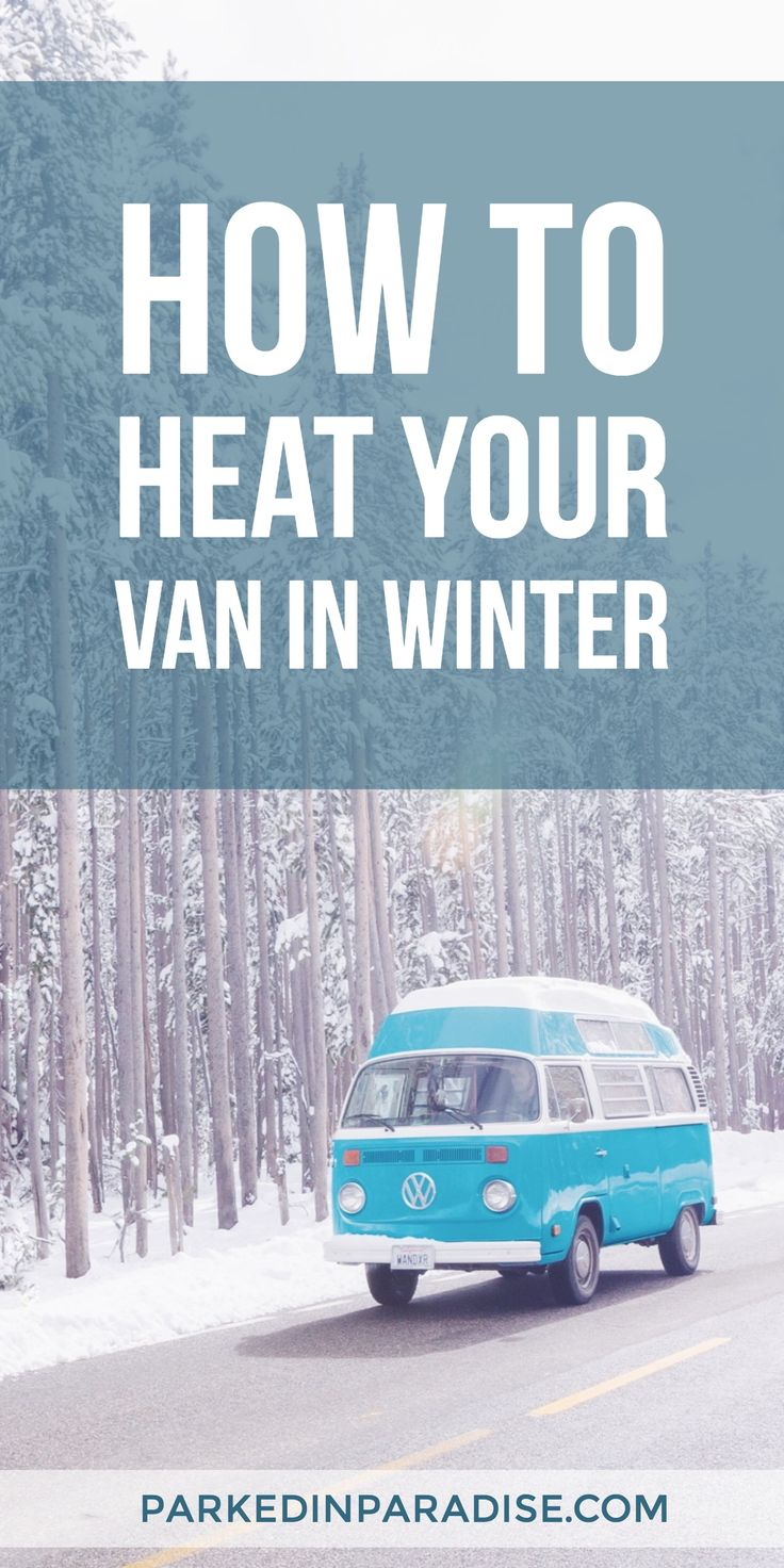 So many ideas to stay warm in a camper! I had no idea you could use hot water bottles - what a cool van life hack!