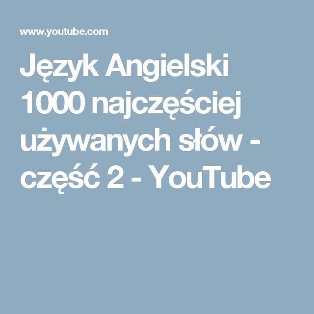 Język Angielski 1000 najczęściej używanych słów - część 2 - YouTube