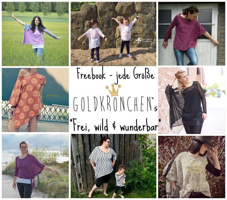 """""""Frei, wild & wunderbar"""" Freebook - goldkroenchens Webseite! Größe: alle Größen"""