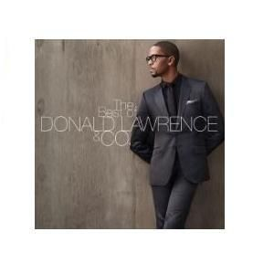Donald Lawrence - The Best of Donald Lawrence & Co