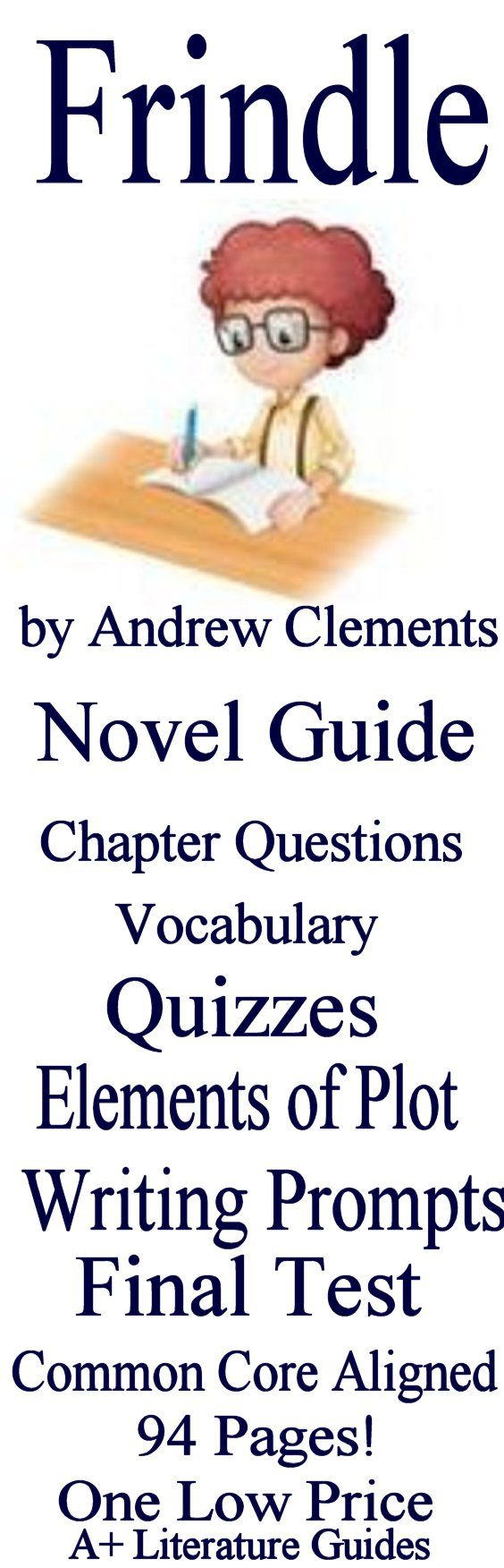 Only $5.00!!  Expanded to include 122 pages! Novel guide for Frindle by Andrew Clements. This guide has everything that you will need to teach and assess the novel including chapter questions and answers, weekly quizzes and tests, interactive activities, and much more!  The calendar guide explains the skills and activities for the day, and weekly assessments have been added.  All assessments are Common-Core aligned.
