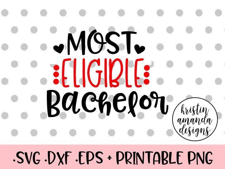 Most Eligible Bachelor Ladies Man Valentine's Day onesie vinyl decal cute love kisses cupid arrow SVG Cut File • Cricut • Silhouette Vector • Calligraphy • Download File • Cricut • Silhouette Cricut projects - cricut ideas - cricut explore - silhouette cameo By Kristin Amanda Designs