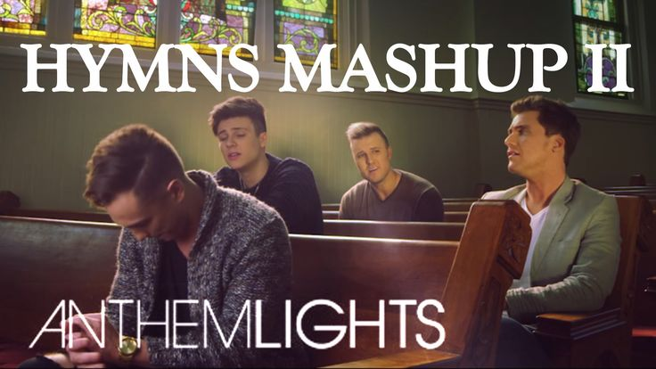Hymns Mashup Pt. II | Anthem Lights - Come Thou Fount, Be Thou My Vision, I Stand Amazed In The Presence, Amazing Grace, and I Need Thee Every Hour