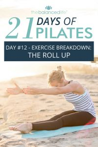21 Days of Pilates // Day 12 – The Roll Up