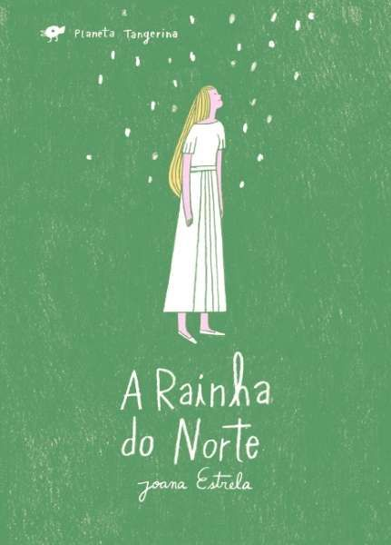 A Rainha do Norte | Planeta Tangerina