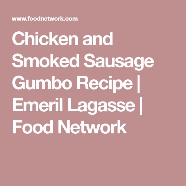 Chicken and Smoked Sausage Gumbo Recipe | Emeril Lagasse | Food Network