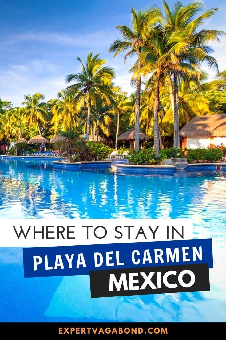 Where To Stay In Playa Del Carmen Best Areas Hotels 2021 Mexico Travel Playa Del Carmen Playa Del Carmen Mexico