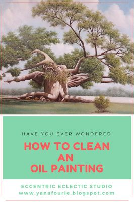 A simple and easy DIY to clean an oil painting that is covered in dust and dirt