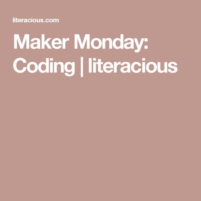 Maker Monday: Coding | literacious
