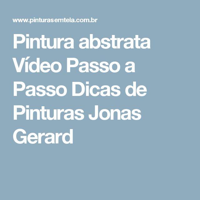 Pintura abstrata Vídeo Passo a Passo Dicas de Pinturas Jonas Gerard