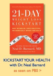 Kickstart Your Health with Dr. Barnard: As seen on PBS
