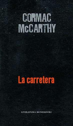 "EL LIBRO DEL DÍA     ""La carretera"", de Cormac McCarthy  http://www.quelibroleo.com/la-carretera 16-12-2012"
