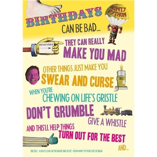 Monty Python Always look on the bright side of life singing birthday card