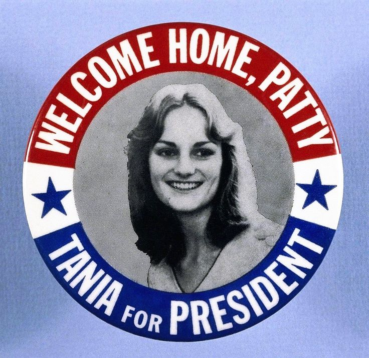 """San Francisco Heiress Patricia """"Patty"""" Hearst Was Given the Name """"Tania"""" By Her Symbionese Liberation Army Captors -- A 'Welcome Home Patty -Tania for President' Button"""