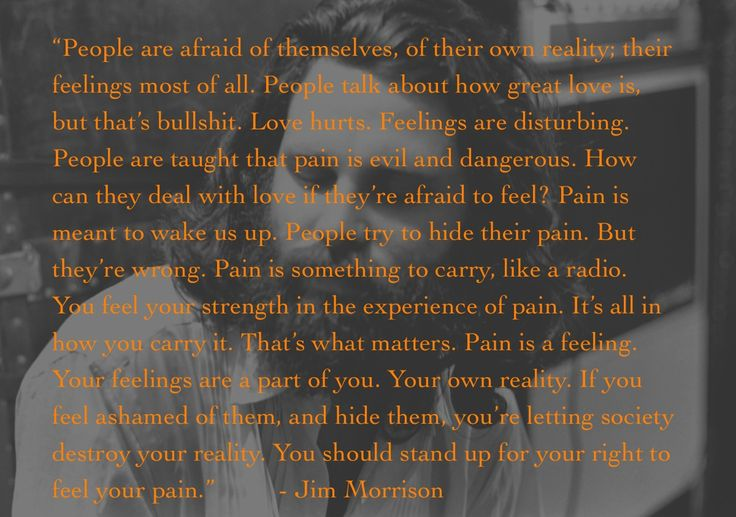 Love and pain... - Jim Morrison