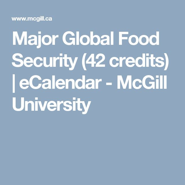 Major Global Food Security (42 credits) | eCalendar - McGill University