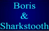 Boris & Sharktooth !