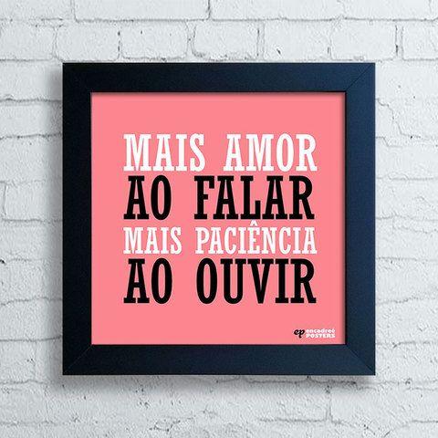 Mais Amor ao Falar, Mais Paciência ao Ouvir!!!