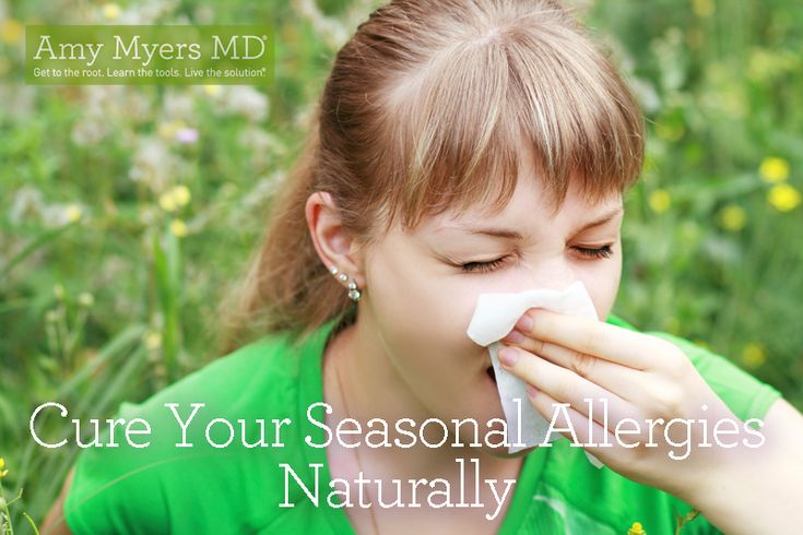 Cure Your Seasonal Allergies Naturally - Amy Myers MD