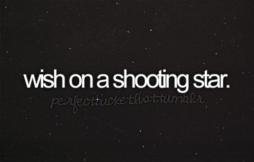 i have watched the sky for hours up north and have missed every shooting star others would see...
