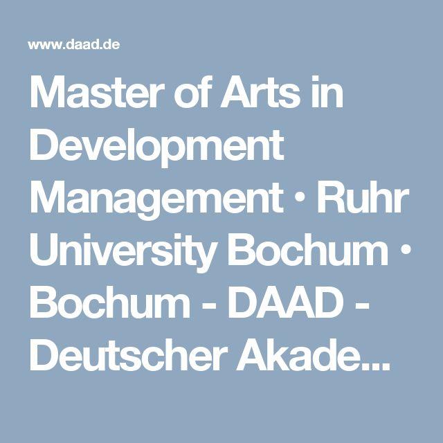 Master of Arts in Development Management • Ruhr University Bochum • Bochum - DAAD - Deutscher Akademischer Austauschdienst
