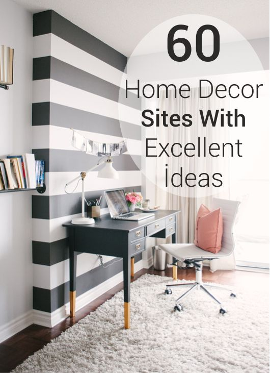 60 home decor sites with excellent ideas
