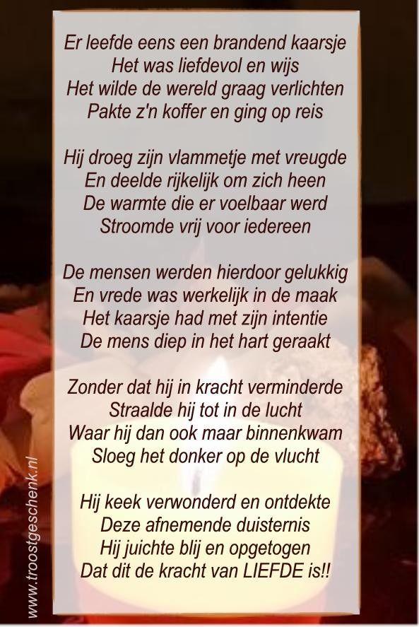 Er leefde eens een brandend kaarsje #gedicht www.troostgeschenk.nl