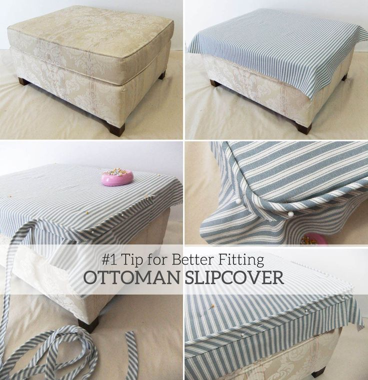 1 Tip For Better Fitting Ottoman Slipcovers Slipcover